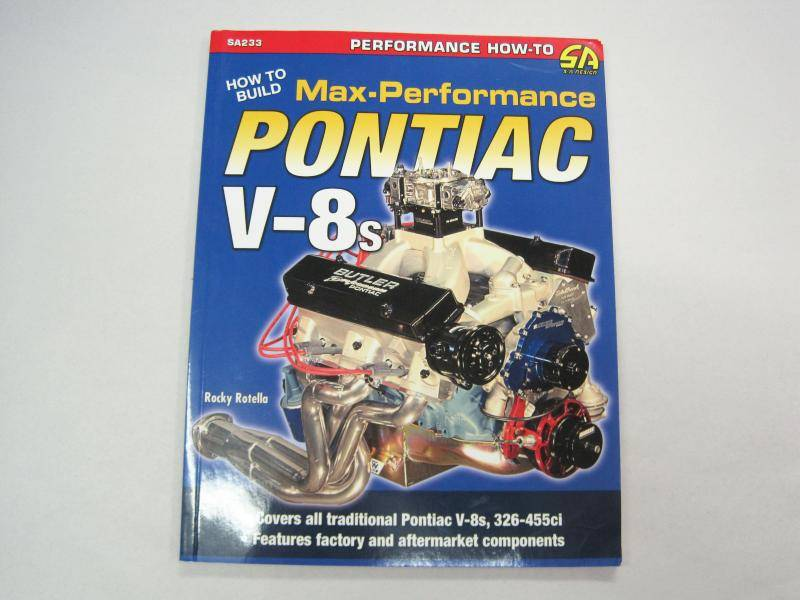 "Butler Performance - Pontiac Book-""How to Build Max-Performance Pontiac V-8s"" *UPDATED* by Rocky Rotella BPI-SA233"