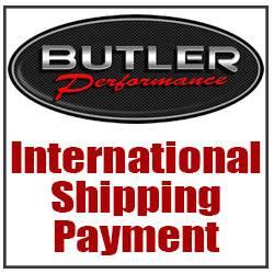 Butler Performance - Custom International shipping