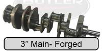"3"" Main- Forged Crankshafts for 326/350/389/400/Aftermarket Blocks"
