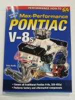"Apparel, Decals, Books, Gift Cards - Books - Butler Performance - Pontiac Book-""How to Build Max-Performance Pontiac V-8s"" *UPDATED* by Rocky Rotella BPI-SA233"